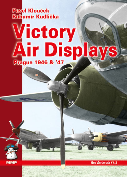 Victory Air Displays Prague 1946-1947  9788361421429