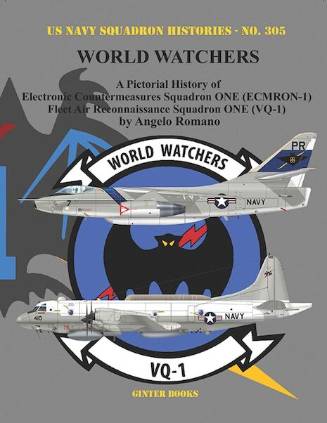 A Pictorial History of Electronic Countermeasures Squadron ONE (ECMRON-1) and Fleet Air Reconnaissance Squadron ONE (VQ-1)  HARDBACK VERSION!  9781734972719