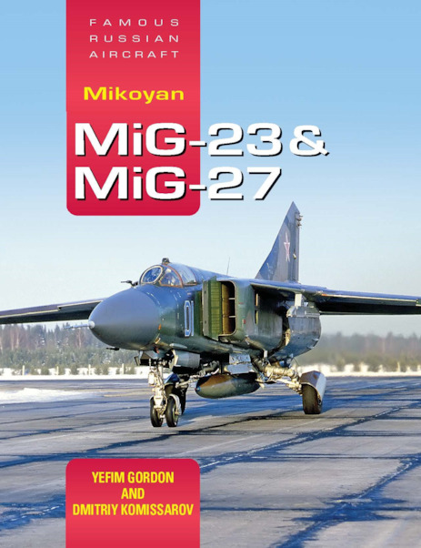 Mikoyan MiG-23 & MiG-27 (expected August 2019)  9781910809310