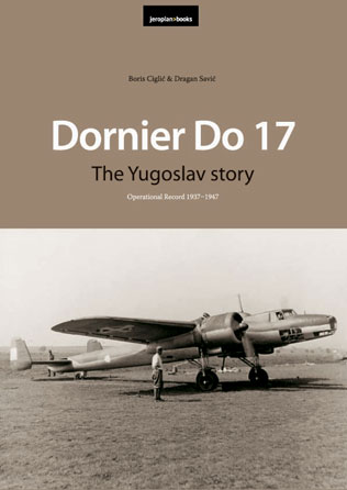 Dornier Do17, the Yugoslav Story, an operational record 1937-1947  8690972706