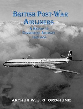 British Post-War Airliners: An A to Z of UK Aircraft 1945-2000 volume 2  9781840337686