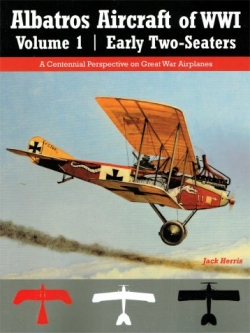 Albatros Aircraft of WW1 Volume 2: Early Two-seaters  9781935881476