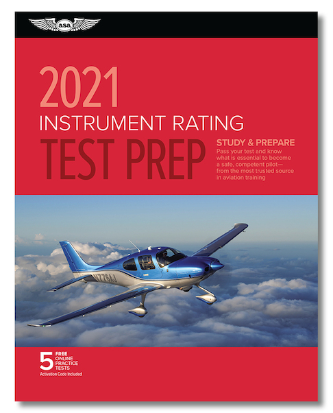 Instrument Rating Test Prep 2021  9781619549678