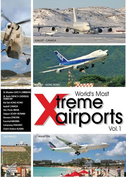 World's Most Xtreme Airports Spectacular: Volume 1  0096962101107