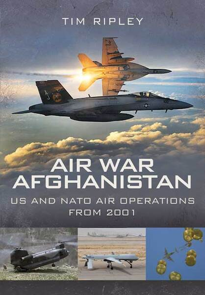 Air War Afghanistan: US and NATO Air Operations from 2001  9781848843561