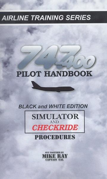 boeing 747 400 pilot handbook simulator checkride procedures man rh aviationmegastore com Funny Pilot Manual Honda Pilot Manuals
