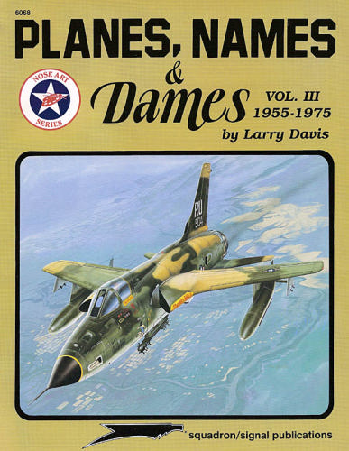 Planes, Names and Dames, Vol 3 1955-1975  0897473396