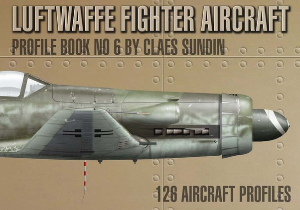 Luftwaffe Fighter Aircraft Profile Book number 6 The Golden Edition  9789198244335
