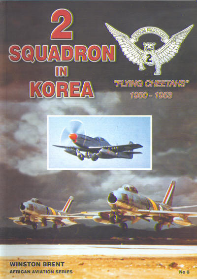 2 Squadron in Korea, Flying Cheetah`s  1950-1953  0958388091