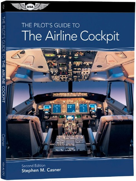 95de40cce04 The Pilot s Guide to the Airline Cockpit 2nd edition 9781619540385