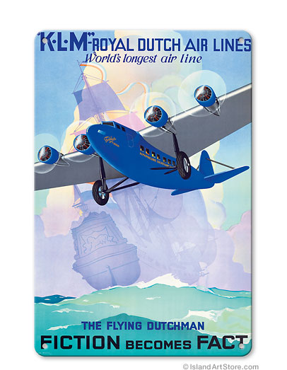 KLM Royal Dutch Airlines - The Flying Dutchman - Fiction becomes Fact Vintage metal poster  MTSA4366