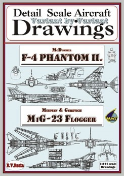 F4 Phantom + MiG-23 1/144 Variant by variant, detail Scale Aircraft Drawings  1018