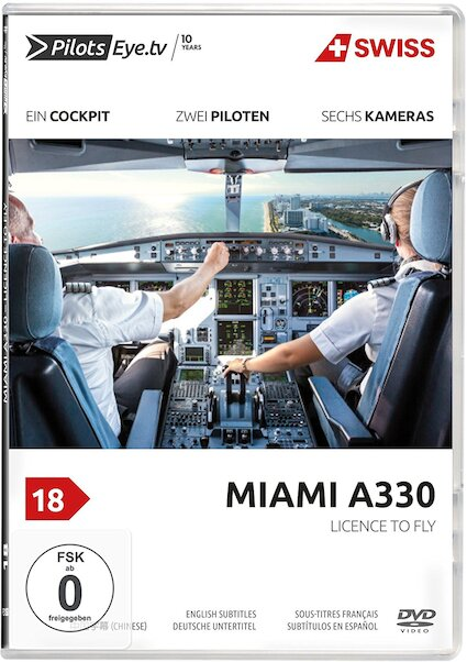 Miami A330: Licence to Fly - From Passenger to Pilot  4260139480289