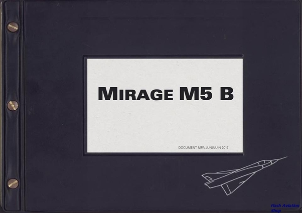 Mirage M5 B, the unique story of the Mirage M5B in the Belgian Air Force (BACK IN STOCK!)  Mirage 5