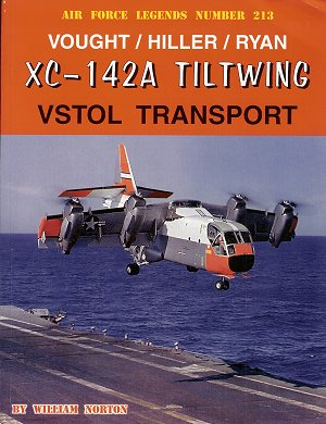 Vought / Hiller / Ryan XC142A tiltwing VSTOL Transport  0942612884