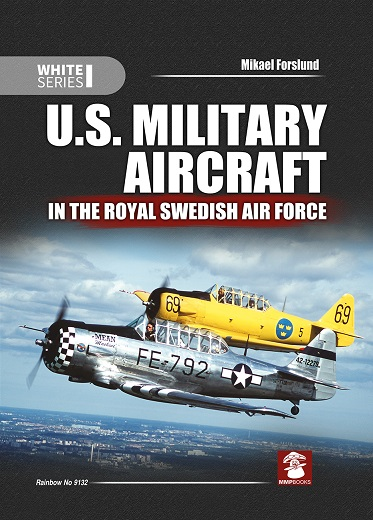 US Military Aircraft in the Royal Swedish Air force  9788365281043