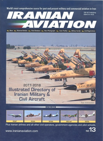Iranian Aviation Review issue 13: Illustrated Directory of Iranian Military & Civil Aircraft  IAR-13