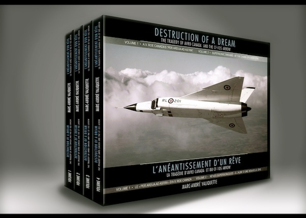 Destruction of a dream, the tragedy of Avro Canada and the CF-105 Arrow  AVRO ARROW