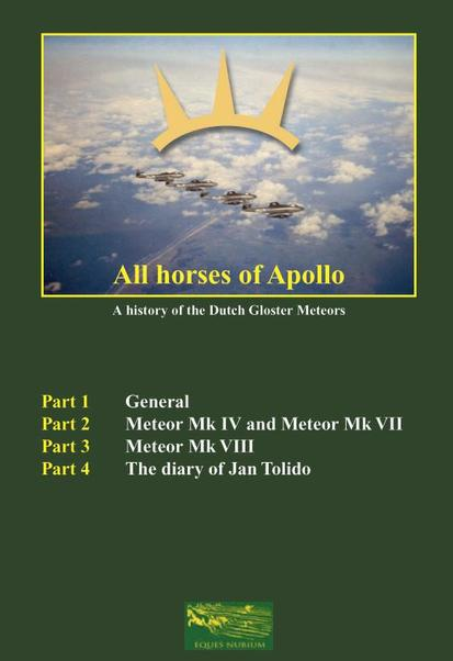 All Horses of Apollo, a history of Dutch Gloster Meteors (English version)  9789079058020