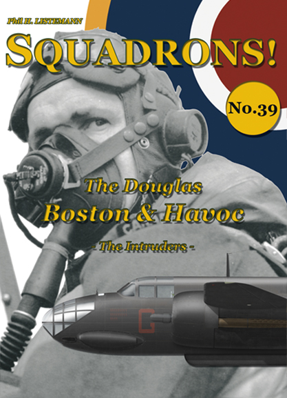 Squadrons! No.39:  The Douglas Boston & Havoc – The Intruders  9791096490622