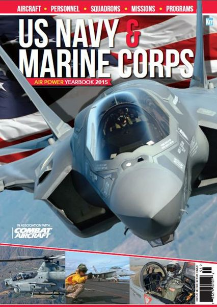 US Navy & Marine Corps Air Power Yearbook 2015  978191041538215