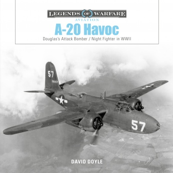 A-20 Havoc: Douglas's Attack Bomber / Night Fighter in WWII (expected July 2021)  9780764361739