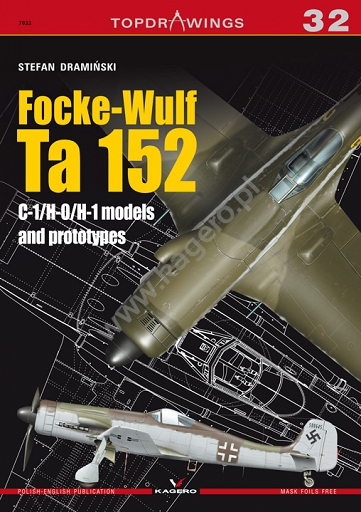 Focke Wulf Ta152C-1/H-0/H-1 models and prototypes  9788364596988