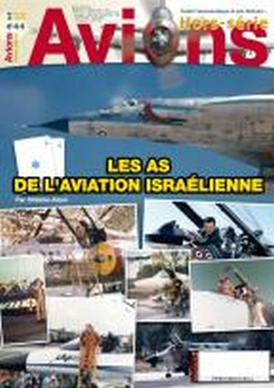 Les As de L'Aviation Israelienne  HORS SERIE 44