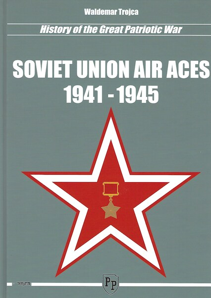 History of the Great Patriotic War Soviet Union Air Aces 1941-1945  9788360041635