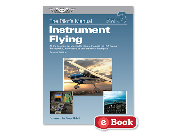 Instrument Flying (7th Edition)  9781619545731
