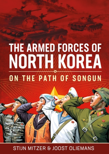The armed forces of North Korea: On The Path Of Songun  9781910777145