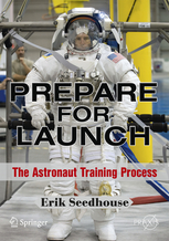 Prepare for Launch, The Astronaut Training process  9781441913494
