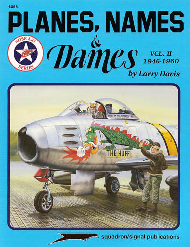 Planes, Names and Dames, Vol 2 1946-1960  0897472918