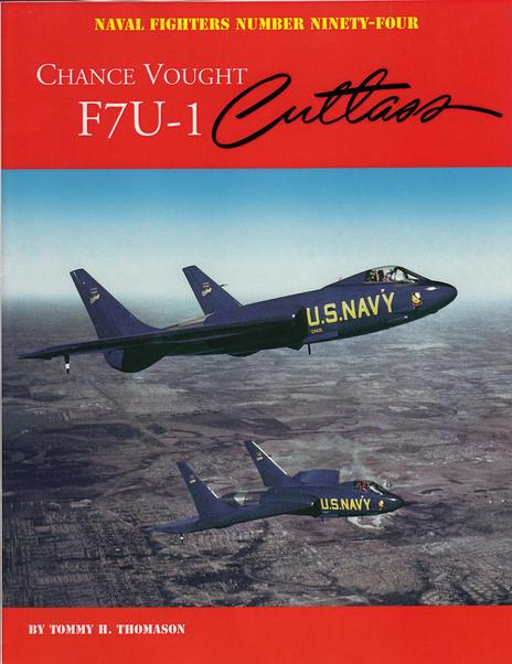 Chance Vought F7U-1 Cutlass  9780984611478