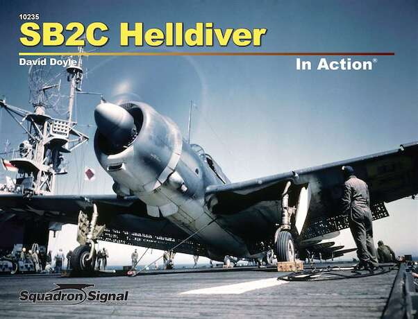 SB2C Helldiver in Action (REPRINT)  9780897477666