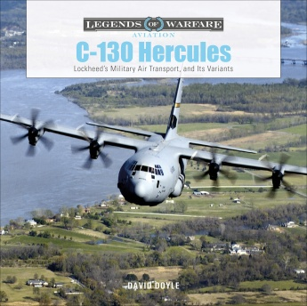 C-130 Hercules: Lockheed's Military Air Transport and Its Variants  9780764360794