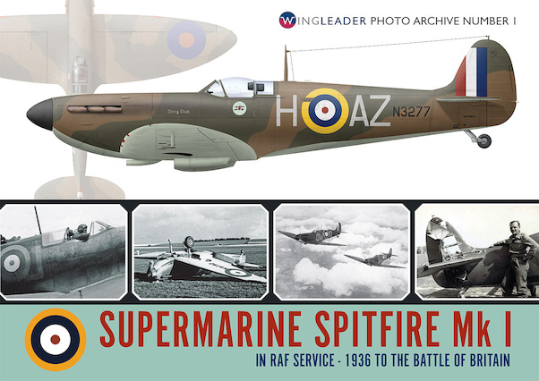 Supermarine Spitfire Mk1, in RAF service 1936 - Battle of Britain  9781906592639