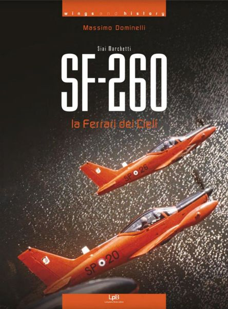 SF-260 the Ferrari of the Skyes  9788894222531