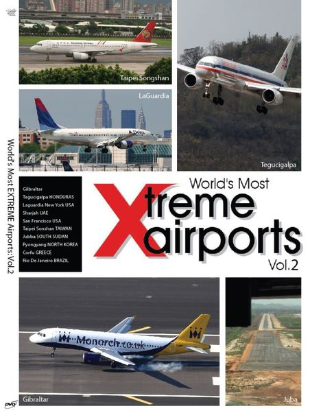 World's Most Xtreme Airports Spectacular: Volume 2  0096962101565