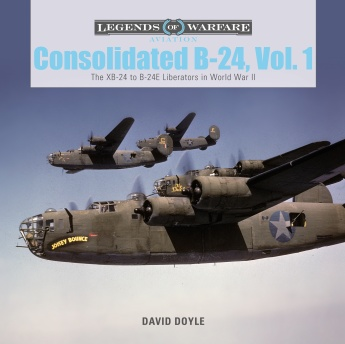 Consolidated B-24 Vol.1: The XB-24 to B-24E Liberators in World War II  9780764356155