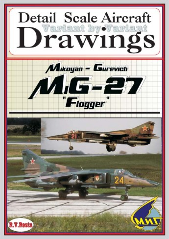 Mikoyan MiG27 Flogger Variant by variant, detail Scale Aircraft Drawings  1023