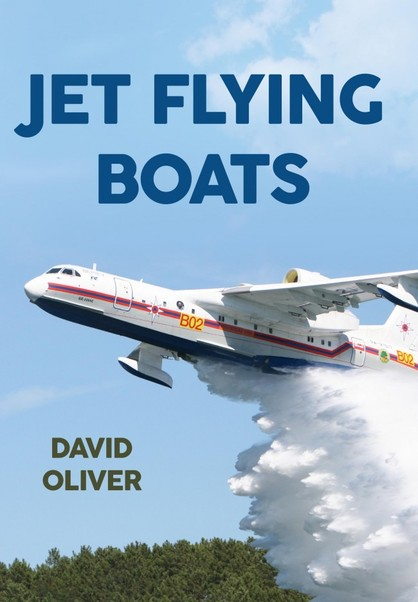 Jet Flying Boats (expected April 2018)  9781445646138