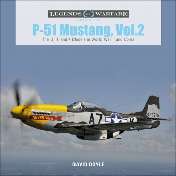 P-51 Mustang, Vol. 2: The D, H, and K Models in World War II and Korea  9780764359385