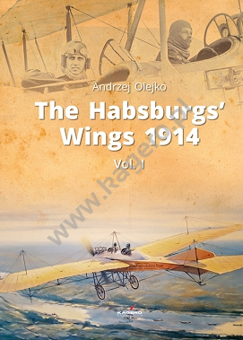 The Habsburgs' Wings 1914. Vol. 1  9788365437792