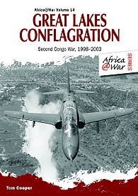 Great Lakes Conflagration: Second Congo War, 1998-2003  9781909384668