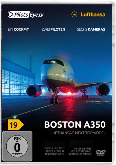 Boston A350: Lufthansa's next topmodel (dvd) (PilotsEye 4260139480296)