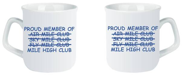 Mile High Club: Proud Member of Mile High Club  MOK-MILE