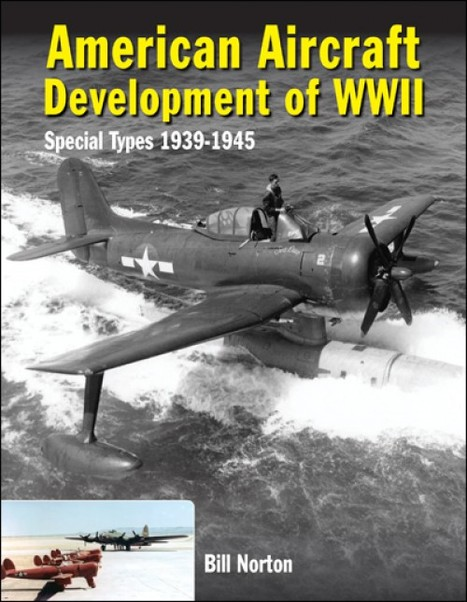 American Aircraft Development of WWII: Special Types 1939-1945 9780859791885