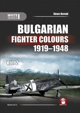 Bulgarian Fighter Colours 1919-1948 Vol 2  9788365958198