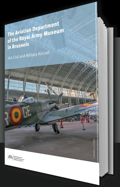 The Aviation Departement of the Royal Military Museum in Brussels  9782930639260